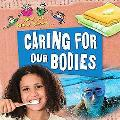 Caring for Our Bodies (Now We Know About...)