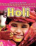 Holi (Celebrations in My World)