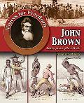 John Brown: Putting Actions Above Words (Voices for Freedom)