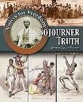 Sojourner Truth: Speaking Up for Freedom (Voices for Freedom: Abolitionist Heroes)
