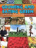 Growing and Eating Green: Careers in Farming, Producing, and Marketing Food (Green-Collar Ca...