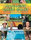 Managing Green Spaces: Careers in Wilderness and Wildlife Management (Green-Collar Careers)