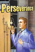 Live It : Perseverance (Crabtree Character Sketches)