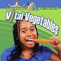 Vital Vegetables (Slim Goodbody's Nutrition Edition)