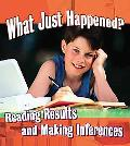 What Just Happened?: Reading Results and Making Inferences (Step Into Science)