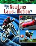What Are Newton's Laws of Motion?