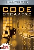 Hi Tech World: Code Breakers (Crabtree Contact)