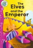 The Elves and the Emperor (Tadpoles (Quality))