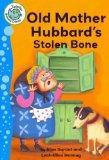 Old Mother Hubbard's Stolen Bone (Tadpoles (Quality))