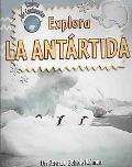 Explora la Antartida
