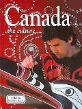 Canada: The Culture (Lands, Peoples, and Cultures)
