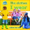 The Clothes I Wear (My World: Level C)
