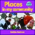 Places in My Community (My World: Level G)