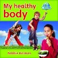 My Healthy Body (My World)
