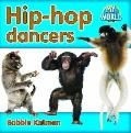 Hip-Hop Dancers (My World)