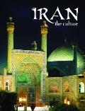 Iran the Culture (Lands, Peoples, and Cultures)