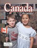 Canada the People (Lands, Peoples, and Cultures)