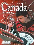 Canada the Culture (Lands, Peoples, and Cultures)