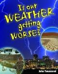 Is Our Weather Getting Worse?
