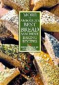 More of America's Best Bread Machine Baking Recipes