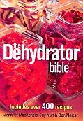 Dehydrator Bible: Includes over 400 Recipes