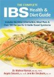 The Complete IBS Health and Diet Guide: Includes Nutrition Information, Meal Plans and Over ...