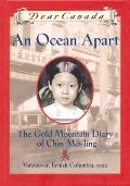 Ocean Apart: The Gold Mountain Diary of Chin Mei-Ling