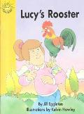 Lucy's Rooster (Excellerated Reading Program Grades 1-2)