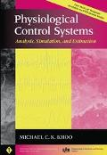 Physiological Control Systems Analysis, Simulation, and Estimation