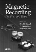 Magnetic Recording the First 100 Years The First 100 Years