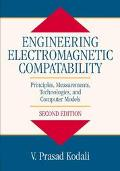 Engineering Electromagnetic Compatibility Principles, Measurements, Technologies, and Comput...