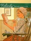 Felicity Learns a Lesson: A School Story (American Girls Collection: Felicity 1774)