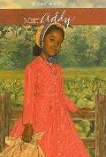Meet Addy: An American Girl (American Girls Collection: Addy 1864)