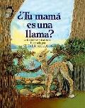Is Your Mama a Llama? (Spanish Edition)
