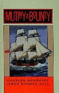 Mutiny on the Bounty (Back Bay Books)