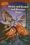 Moans and Groans and Dinosaur Bones (Pee Wee Scouts)