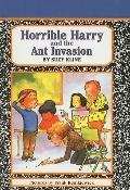 Horrible Harry and the Ant Invasion (Horrible Harry (Prebound))