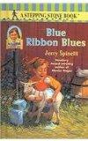 Blue Ribbon Blues (Stepping Stone Chapter Books)