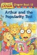 Arthur and the Popularity Test (Marc Brown Arthur Chapter Books (Prebound))