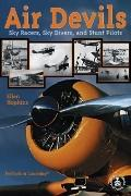 Air Devils Sky Racers, Sky Divers, and Stunt Pilots