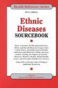 Ethnic Diseases Sourcebook Basic Consumer Health Information for Ethnic and Racial Minority ...