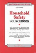 Household Safety Sourcebook
