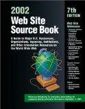 Web Site Source Book 2002: A Guide to Major U.S. Businesses, Organizations, Agencies, Instit...