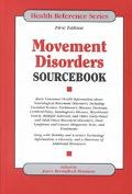 Movement Disorders Sourcebook Basic Consumer Health Information About Neurological Movement ...