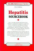 Hepatitis Sourcebook Basic Consumer Health Information About Hepatitis A, Hepatitis B, Hepat...