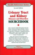Urinary Tract And Kidney Diseases And Disorders Sourcebook Basic Consumer Health Information...