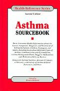 Asthma Sourcebook Basic Consumer Health Information About the Causes, Symptoms, Diagnosis, A...