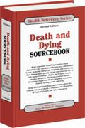 Death And Dying Sourcebook Basic Consumer Health Information About End-of-Life Care And Rela...