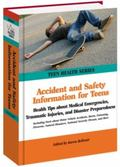 Accident & Safety Information for Teens