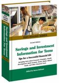 Savings and Investment Information for Teens: Tips for a Successful Financial Life: Includin...
